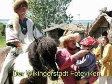 Der Wikingerstadt Foteviken 2007